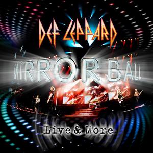 <i>Mirror Ball – Live & More</i> 2011 live album by Def Leppard