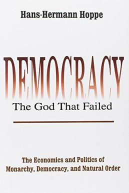 Democracy, the God that Failed.jpg