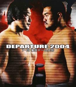 Departure (2004) 2004 Pro Wrestling NOAH event