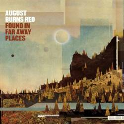 <i>Found in Far Away Places</i> album by August Burns Red