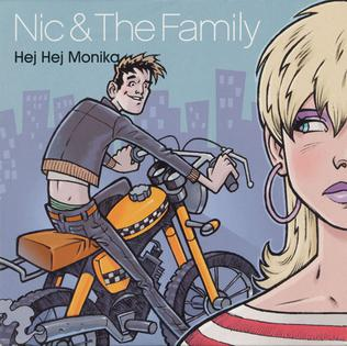 Hej Hej Monika Hit song by Swedish pop group Nic & the Family