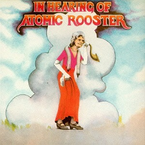 <i>In Hearing of Atomic Rooster</i> 1971 studio album by Atomic Rooster