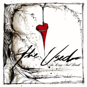 <i>In Love and Death</i> 2004 studio album by The Used