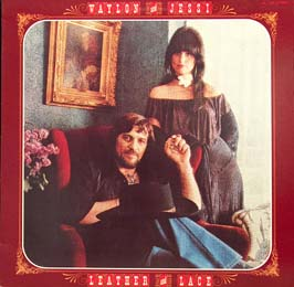 <i>Leather and Lace</i> 1981 studio album by Waylon Jennings and Jessi Colter