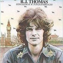 <i>Longhorns & Londonbridges</i> 1974 studio album by B.J. Thomas