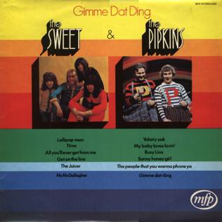 <i>Gimme Dat Ding</i> (album) 1970 compilation album by The Sweet/The Pipkins