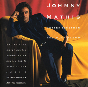 <i>Better Together: The Duet Album</i> 1991 compilation album by Johnny Mathis