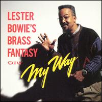 <i>My Way</i> (Lester Bowie album) second album Lester Bowie recorded for the Japanese DIW label