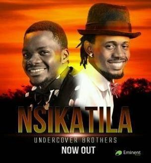 Undercover Brothers Ug - Nsikatila (studio acapella)
