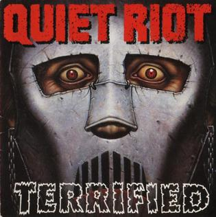 <i>Terrified</i> (album) 1993 studio album by Quiet Riot