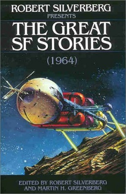 <i>Robert Silverberg Presents the Great SF Stories: 1964</i>