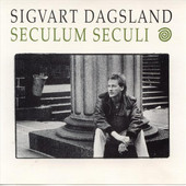 <i>Seculum Seculi</i> 1988 studio album by Sigvart Dagsland