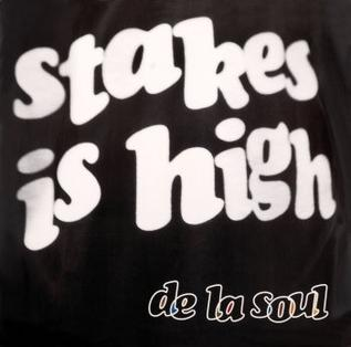 Stakes Is High Song Wikipedia