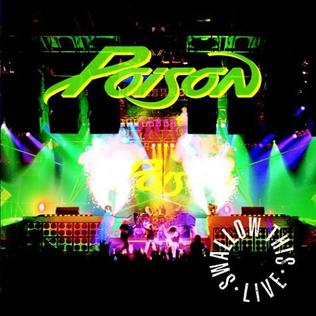 <i>Swallow This Live</i> 1991 live album by Poison