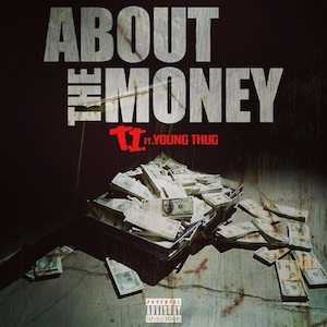 T.I. featuring Young Thug — About the Money (studio acapella)
