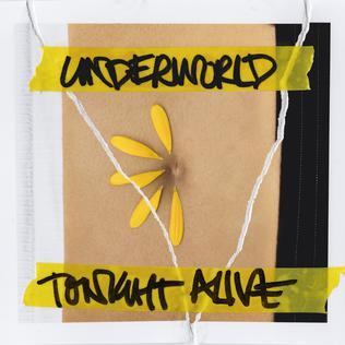<i>Underworld</i> (Tonight Alive album) 2018 studio album by Tonight Alive