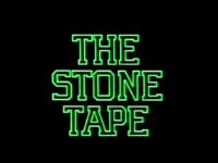 <i>The Stone Tape</i>