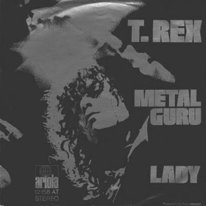 Metal Guru 1972 single by T. Rex