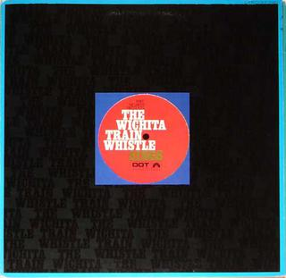 <i>The Wichita Train Whistle Sings</i> 1968 studio album by , Michael Nesmith
