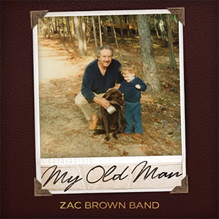 My Old Man (Zac Brown Band song) single by Zac Brown Band