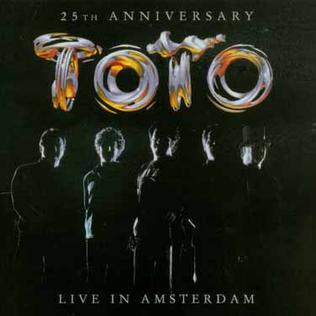 <i>Live in Amsterdam</i> (Toto album) 2003 live album by Toto
