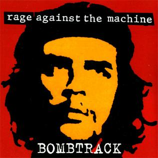 Bombtrack 1993 single by Rage Against the Machine