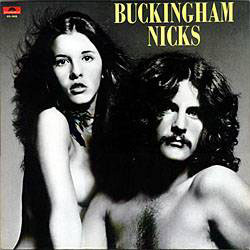 <i>Buckingham Nicks</i> 1973 studio album by Buckingham Nicks (Stevie Nicks and Lindsey Buckingham)