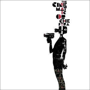 <i>Man with a Movie Camera</i> (The Cinematic Orchestra album) 2003 studio album by The Cinematic Orchestra