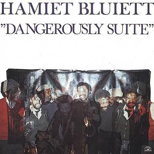 <i>Dangerously Suite</i> 1981 studio album by Hamiet Bluiett