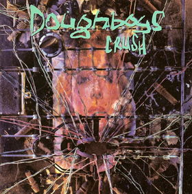 <i>Crush</i> (Doughboys album) 1993 studio album by Doughboys