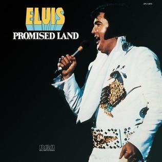 <i>Promised Land</i> (Elvis Presley album) 1975 studio album by Elvis Presley