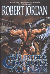 <i>The Further Chronicles of Conan</i> book by Robert Jordan