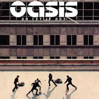 Imagem da capa da música Go Let It Out de Oasis