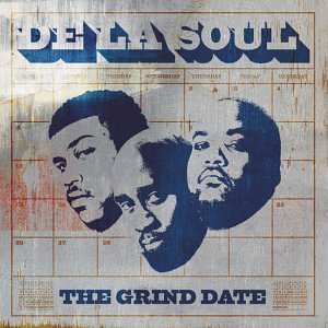 <i>The Grind Date</i> 2004 studio album by De La Soul
