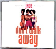 Don't Walk Away (Jade song)