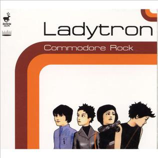 <i>Commodore Rock</i> 2000 EP by Ladytron