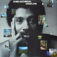 <i>Linger Lane</i> album by Bobby Hutcherson