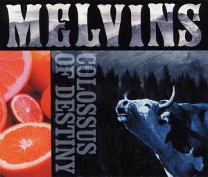 <i>Colossus of Destiny</i> 2001 live album by Melvins
