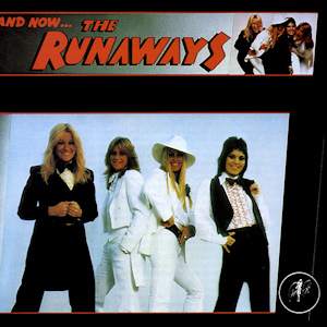 <i>And Now... The Runaways</i> 1978 studio album by The Runaways