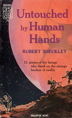 <i>Untouched by Human Hands</i> book by Robert Sheckley