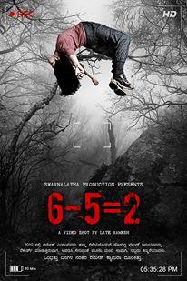 6-5=2 (2014) SL DM - Darshan Apoorva, Krishna Prakash, Vijay Chendoor, Pallavi, Tanuja, Mruthyunjaya