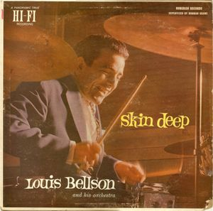 Louie Bellson Orchestra* Louis Bellson And His Orchestra - Skin Deep