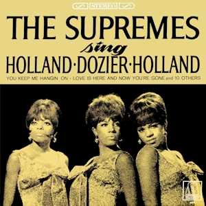 <i>The Supremes Sing Holland–Dozier–Holland</i> 1967 studio album by The Supremes