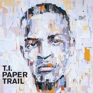 ti paper trail album We didn't want to just do a typical cover, especially for my sixth album, ti told us via e-mail i wanted to try something a little more different the illustration for paper trail pays an obvious homage to my rekindled affinity for writing my lyrics down as well as displays my commitment to keep my art slanted.