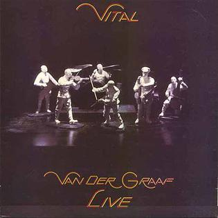 <i>Vital</i> (Van der Graaf Generator album) 1978 live album by Van der Graaf
