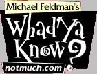 <i>WhadYa Know?</i>