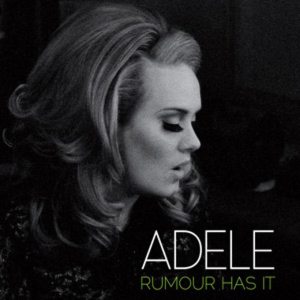 Rumour Has It (Adele song) 2011 song by Adele