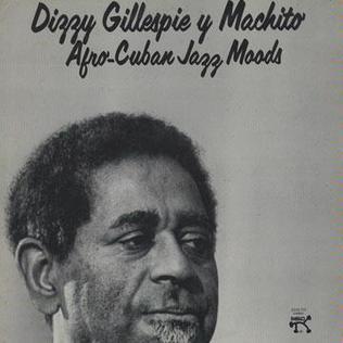 <i>Afro-Cuban Jazz Moods</i> 1975 studio album by Dizzy Gillespie and Machito