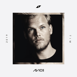 <i>Tim</i> (Avicii album) 2019 studio album by Avicii