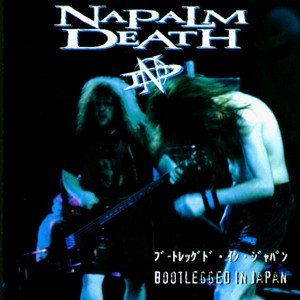 <i>Bootlegged in Japan</i> 1998 live album by Napalm Death